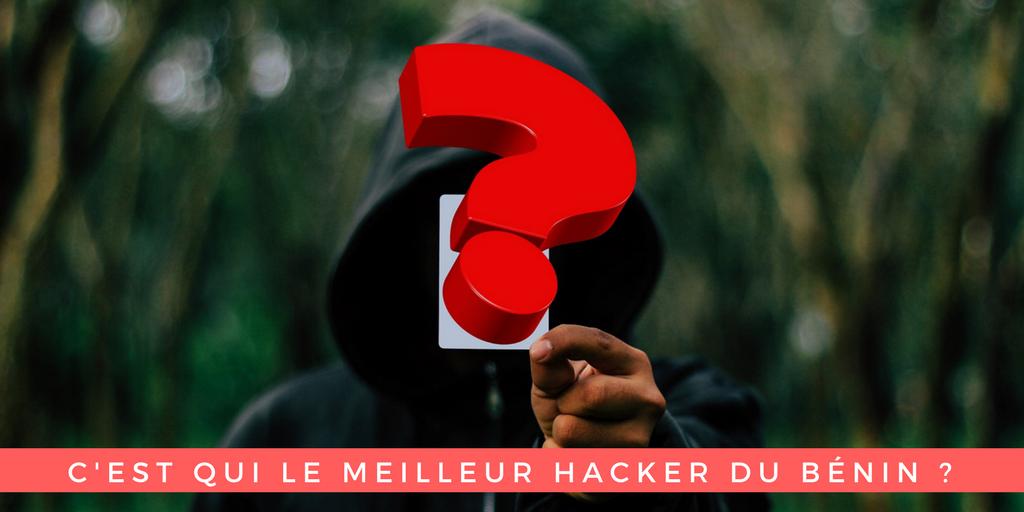 C'est Qui Le Meilleur Hacker Du Bénin ?